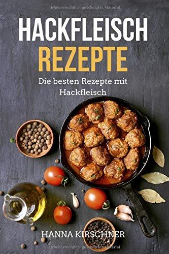 Hackfleisch Rezepte: Die besten Rezepte mit Hackfleisch für Ofengerichte, Hauptgerichte, Suppen,...