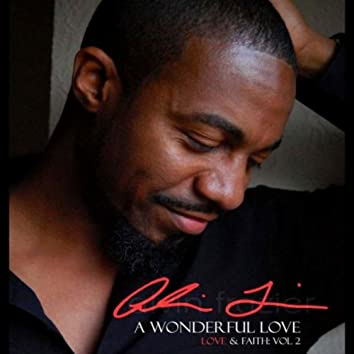 A Wonderful Love: Love & Faith, Vol. 2