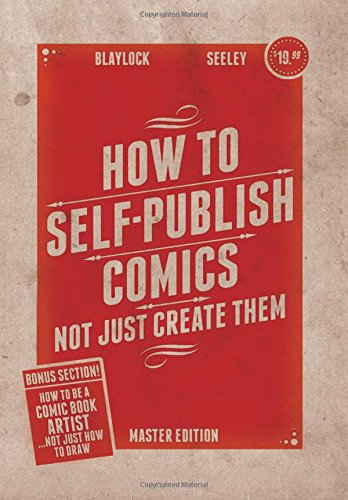 How to Self-Publish Comics: Not Just Create Them