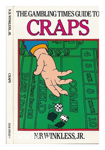 The Gambling Times Guide to Craps