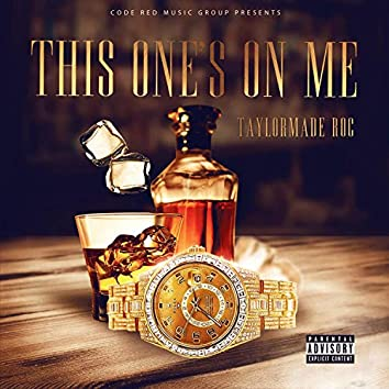 This One's On Me - EP