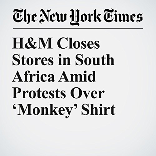 H&M Closes Stores in South Africa Amid Protests Over 'Monkey' Shirt copertina