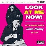 ルック・アット・ミー・ナウ~あなたの知らないミッチ・マーレイ名曲集1963-1966