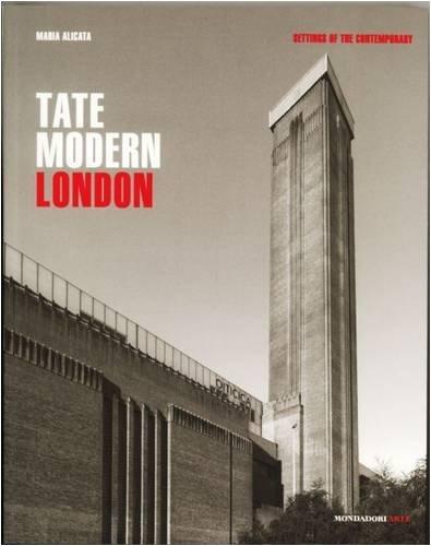 Tate Modern. London. Ediz. illustrata (Mondadori Arte. Luoghi del contemporaneo)