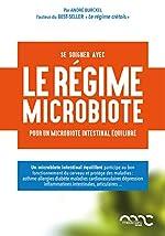 Le régime Burckel pour la santé du microbiote intestinal d'André Burckel