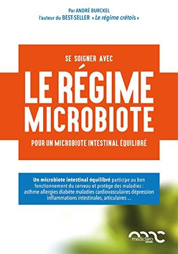 Le régime Burckel pour la santé du microbiote intestinal