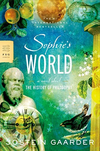 Compare Textbook Prices for Sophie's World: A Novel About the History of Philosophy FSG Classics First Edition ISBN 9780374530716 by Jostein Gaarder,Paulette Moller