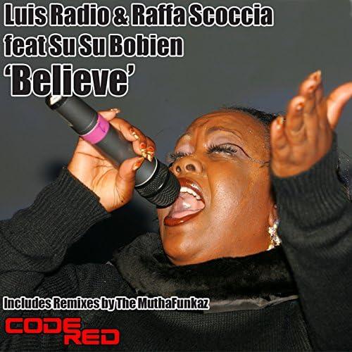 Luis Radio & Raffa Scoccia feat. SuSu Bobien
