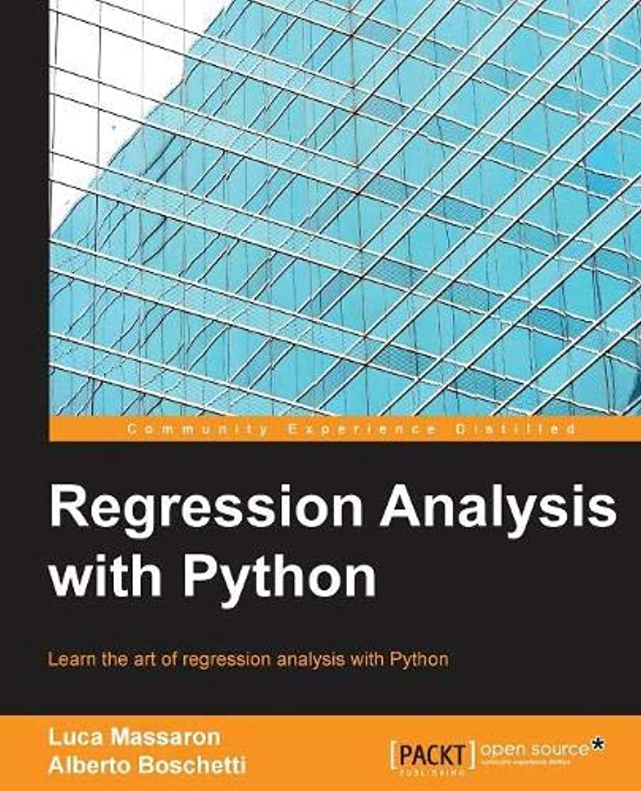 パリティ補助金分析Regression Analysis with Python: Learn the Art of Regression Analysis With Python