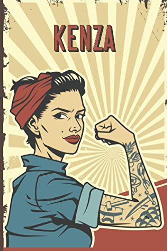 Kenza: Strong Women Journal, Lined Notebook for Kenza, Diary Gift for Girls and Women, Christmas and Birthday gift for Kenza