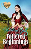 Faltered Beginnings: Christian Historical Western Romance (Mail Order Brides of Spring Water Book 5)