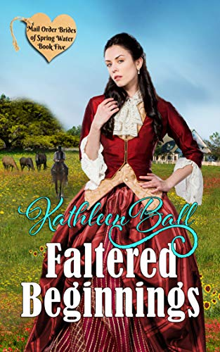 Faltered Beginnings (Mail Order Brides of Spring Water Book 5) (English Edition)