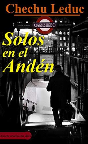 Solos en el Andén (Donovan en el filo de la navaja nº 1)