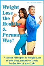 Weight Loss the Healthy & Permanent Way