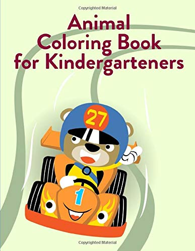 Animal Coloring Book For Kindergarteners: Baby Cute Animals Design and Pets Coloring Pages for boys, girls,Children (funny activities, Band 9)