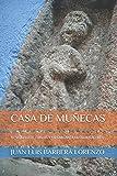 CASA DE MUÑECAS: EL SEQUITO DE CARLOS V EN GARGANTA LA OLLA (CÁCERES)