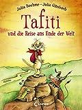 Tafiti und die Reise ans Ende der Welt (German Edition)