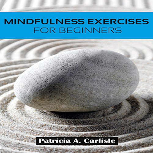 Mindfulness Exercises for Beginners audiobook cover art