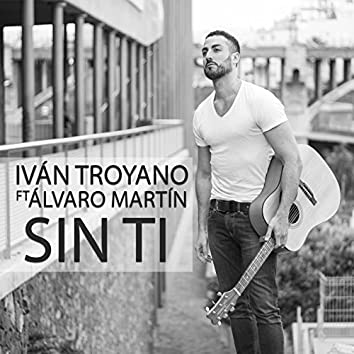 Sin Ti (feat. Álvaro Martín)