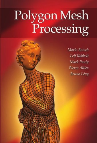 Polygon Mesh Processing (English Edition)
