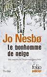 Bonhomme de Neige (Folio Policier) by Jo Nesbo (2012-04-01) - Gallimard Education - 01/04/2012