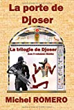 La porte de Djoser: La trilogie de Djoser (French Edition)