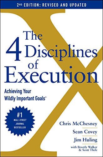 The 4 Disciplines of Execution: Rev…