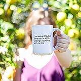 I Just Took A DNA Test Turns Out I'm 100% Wishing I was at home with my dog, Coffee Mug, Coffee Gift, Funny Mug, Mug with Saying