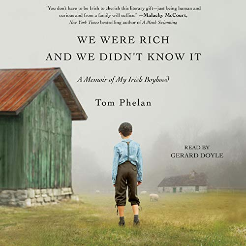 We Were Rich and We Didn't Know It audiobook cover art