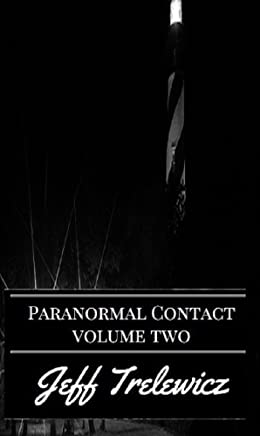 Paranormal Contact Volume 2: St. Augustine