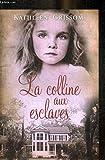 La colline aux esclaves - France Loisirs - 01/01/2014