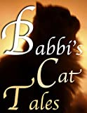 Babbi's Cat Tales: HALLOWEEN – It's Babbi the Cat's First Full Moon in the Country. Picture Ebook 6 yrs old & Up (English Edition)