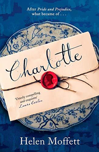 Charlotte: A rich, beautifully-written, feminist retelling of Jane Austen's Pride and Prejudice (21st Century Jane Austen) (English Edition)