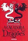 A caçadora de dragões: 1