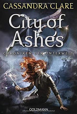 City of Ashes Chroniken der Unterwelt 2Cassandra Clare