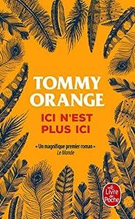 Ici n'est plus ici par Tommy Orange