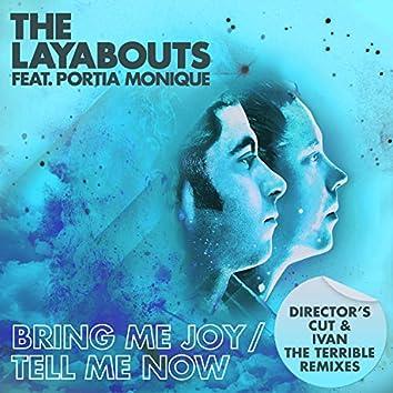Bring Me Joy / Tell Me Now (Director's Cut & Ivan the Terrible Remixes)