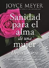 Devocionario sanidad para el alma de una mujer: 90 inspiraciones que le ayudan a superar sus heridas emocionales (Spanish Edition)