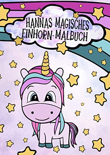 Hannas magisches Einhorn-Malbuch: A4 Malbuch für Kinder von 4 bis 8 Jahren | 33 wunderschöne Einhörner zum Ausmalen