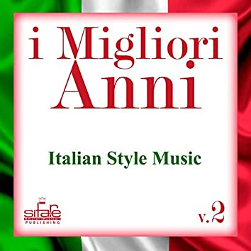 I migliori anni, Vol. 2 (Italian Style Music  Instrumental)