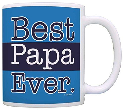 Grandpa Best Papa Ever Grandpa Coffee Mug Tea Cup Blue