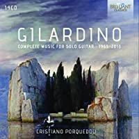 Gilardino: Complete Music for Solo Guitar 1965-2013 by Cristiano Porqueddu (2015-09-04)