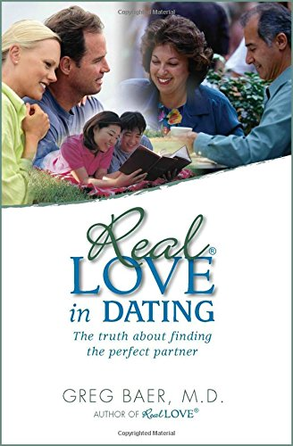 Real Love in Dating: The Truth About Finding The Perfect Partner