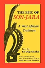By John William Johnson - The Epic of Son-Jara: A West African Tradition (African Epic Series) (Annotated) (7.2.1992)