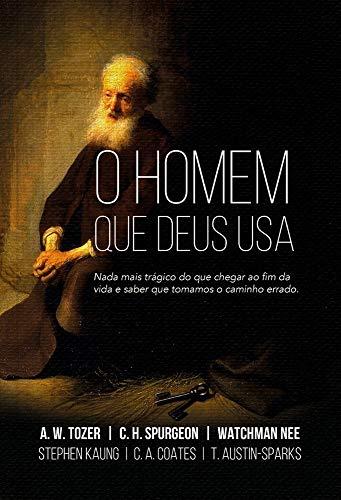 O Homem que Deus usa: Nada mais trágico do que chegar ao fim da vida e saber que tomamos o caminho errado