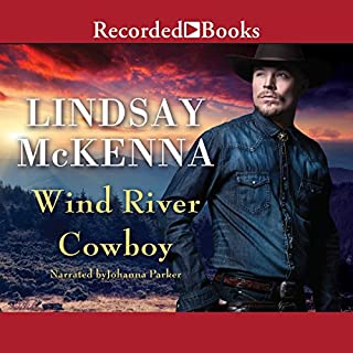 Wind River Cowboy                   Written by:                                                                                                                                 Lindsay McKenna                               Narrated by:                                                                                                                                 Johanna Parker                      Length: 10 hrs and 52 mins     Not rated yet     Overall 0.0