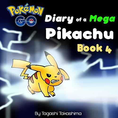 Pokemon Go: Diary of a Mega Pikachu audiobook cover art
