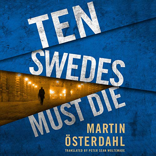 Page de couverture de Ten Swedes Must Die