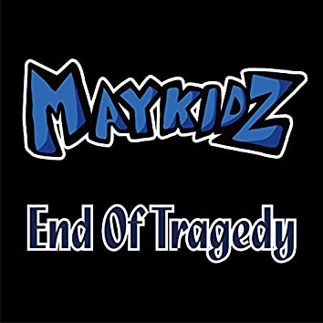 End Of Tragedy