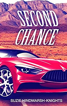 Second Chance by [Suzie Hindmarsh-Knights]